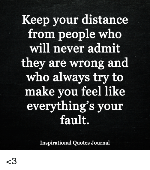 keep-your-distance-from-people-who-will-never-admit-they-27097795